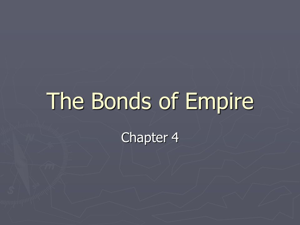 The Bonds of Empire Chapter 4