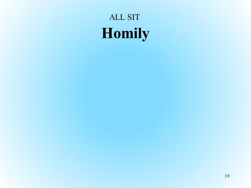 Homily 16 ALL SIT