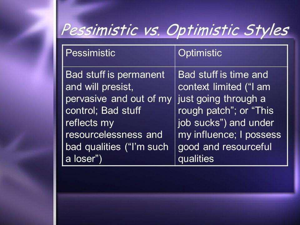 Pessimistic vs.