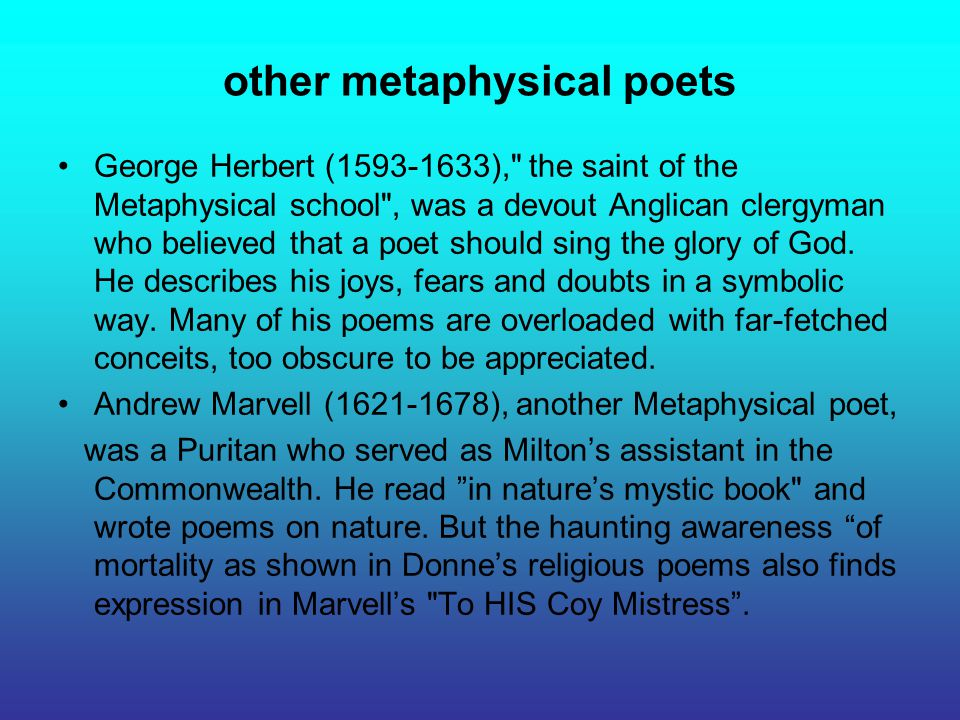 other metaphysical poets George Herbert (1593-1633),
