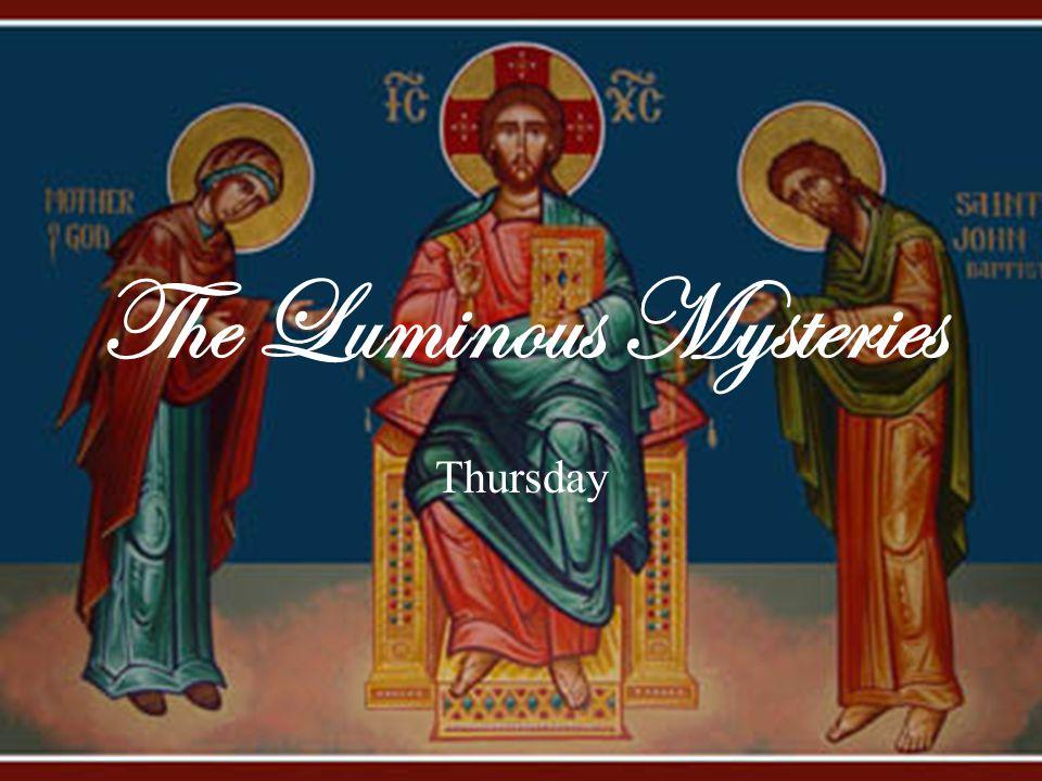 The Luminous Mysteries Thursday