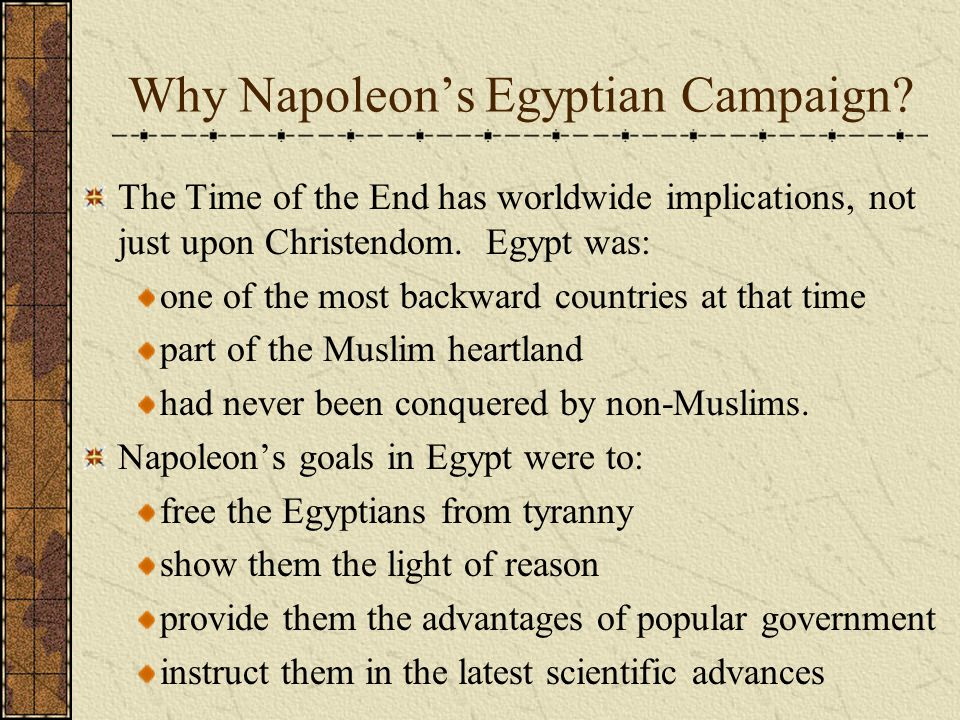 Napoleon and Religion Napoleon's principle was to look upon religion as the work of man, but to respect it everywhere as a powerful means of government. At the time appointed he shall return...