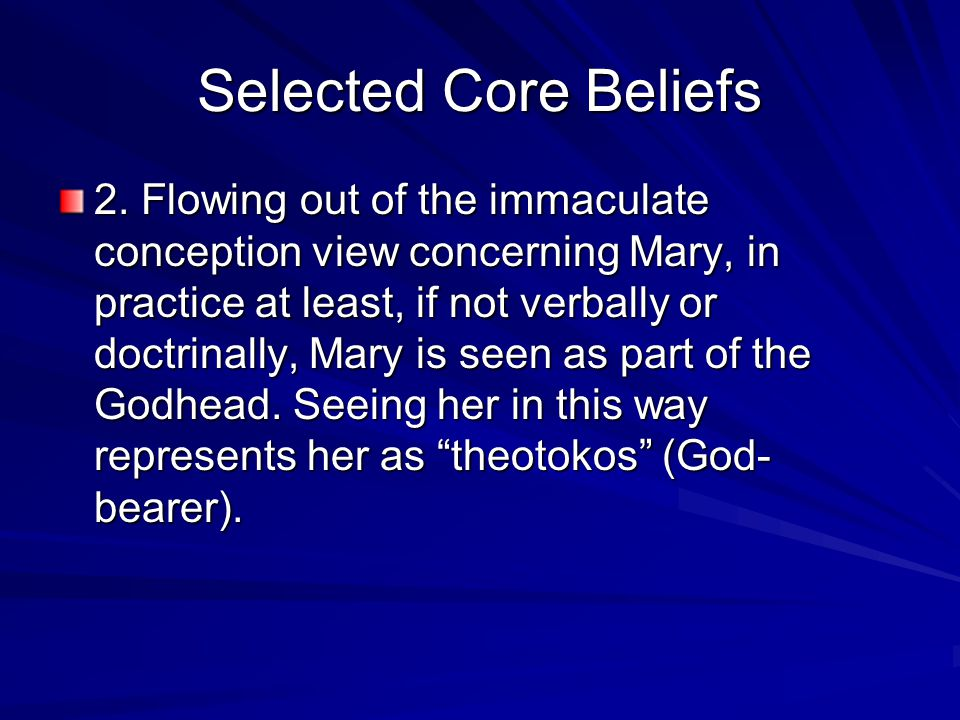 Selected Core Beliefs 2.