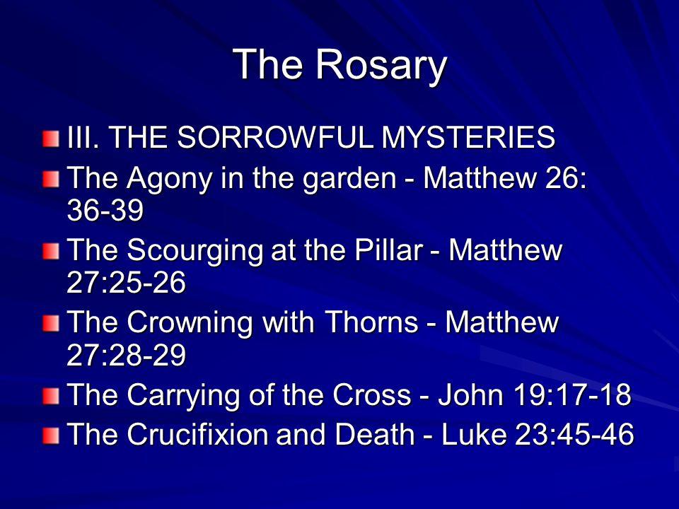The Rosary III.