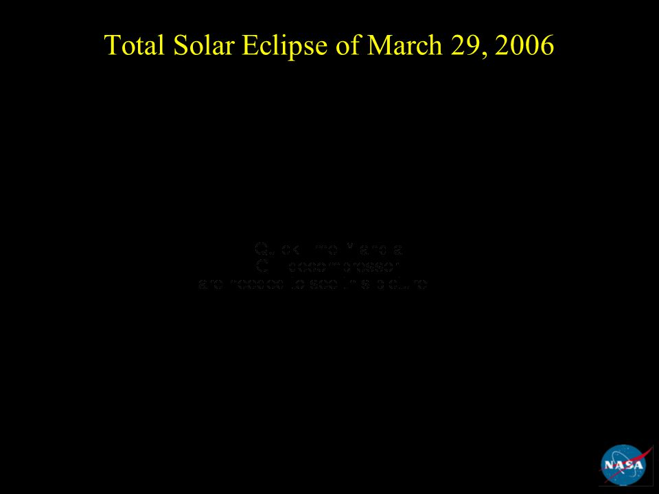 Total Solar Eclipse of March 29, 2006