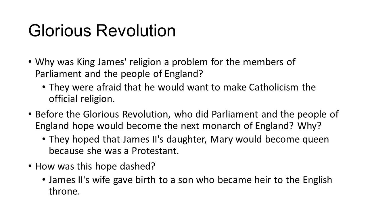 Glorious Revolution What did Parliament do after the birth of James s son.