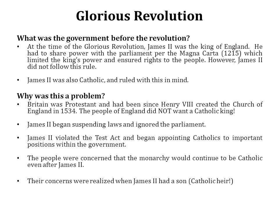 Glorious Revolution What was the government before the revolution.