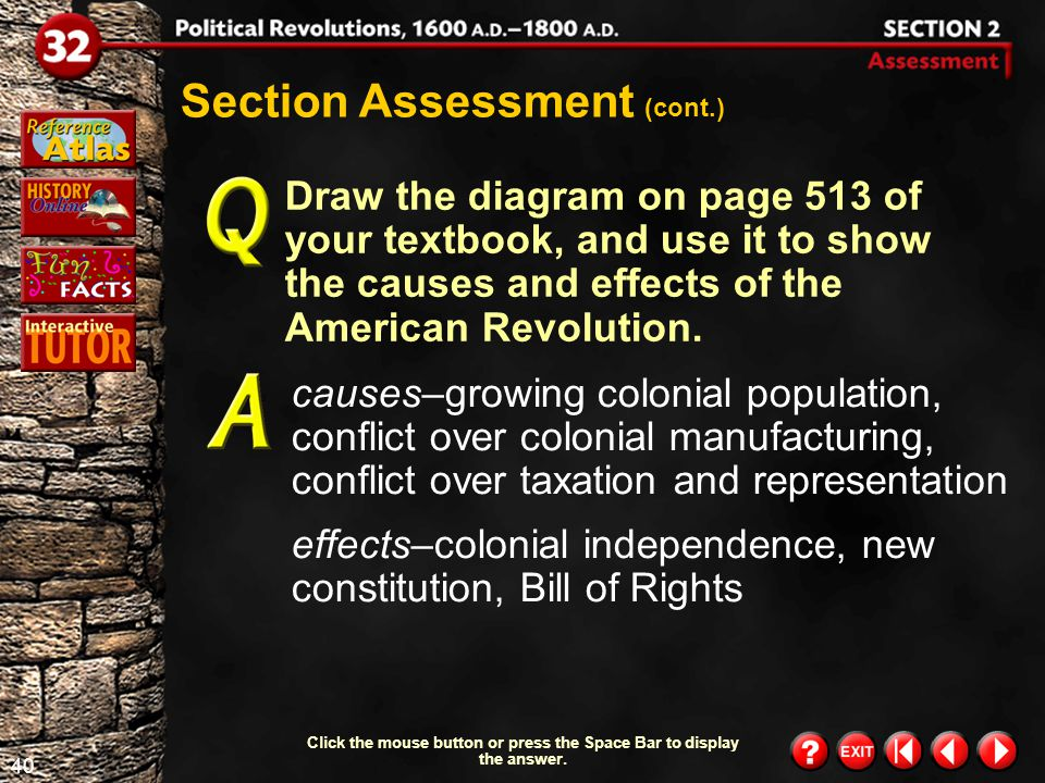 39 Section 2-Assessment 3 Section Assessment (cont.) Evaluating Information The Bill of Rights is an important addition to the U.S.