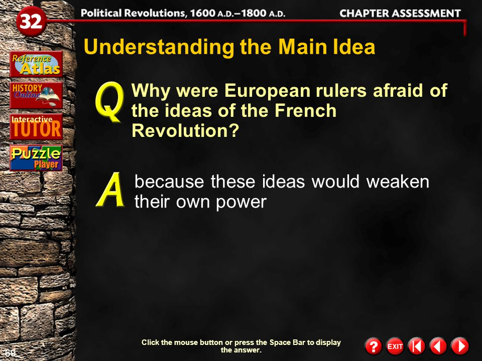 68 Chapter Assessment 5 Who had the most power in the French government before the French Revolution.