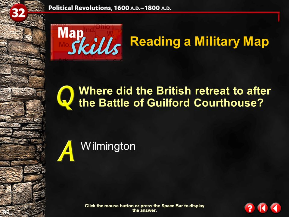 88 Map Skills 1.5 Reading a Military Map Which army advanced to Camden, South Carolina, after the Battle of Charleston.