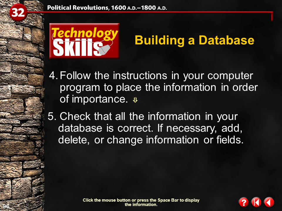 95 Technology Skills 1.6 Building a Database Continued on next slide.