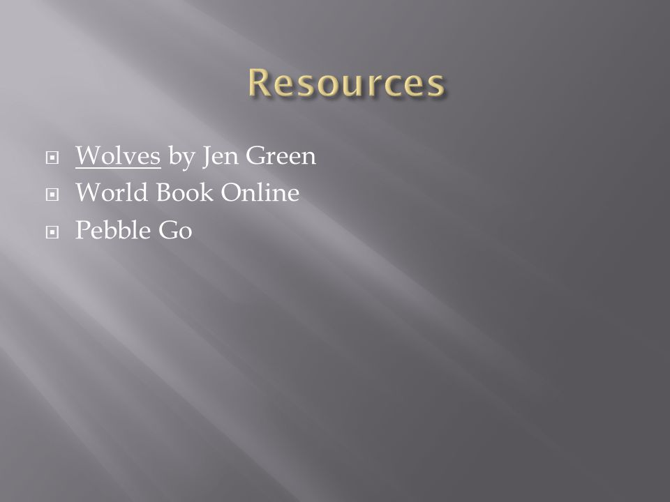  Wolves by Jen Green  World Book Online  Pebble Go