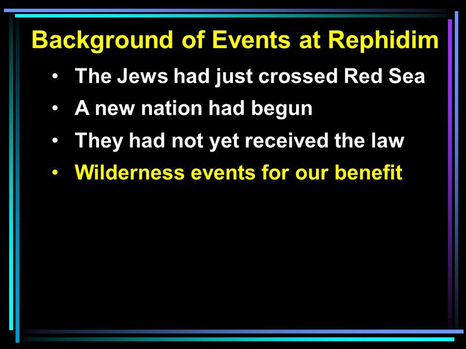Lessons Taught at Rephidim