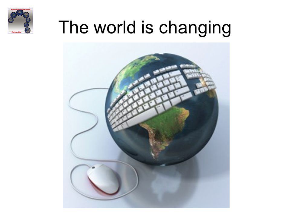 The world is changing