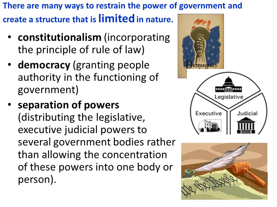 Authoritarian and totalitarian systems would be classified as unlimited governments since both have no real restrictions to control their actions against citizens and citizens have no recourse against the government.