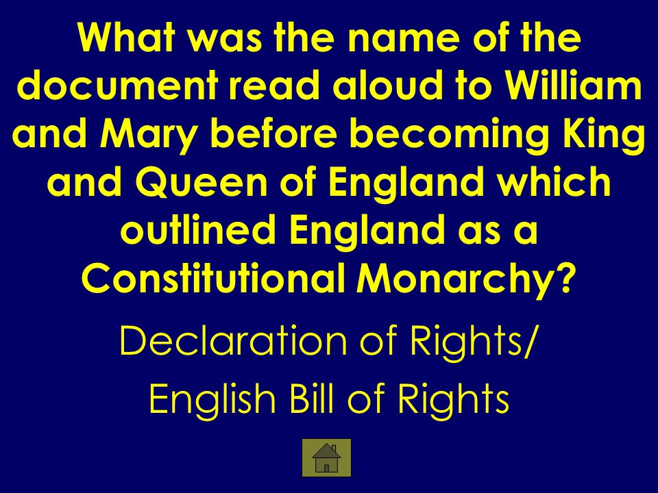 What was the name of the document read aloud to William and Mary before becoming King and Queen of England which outlined England as a Constitutional Monarchy.