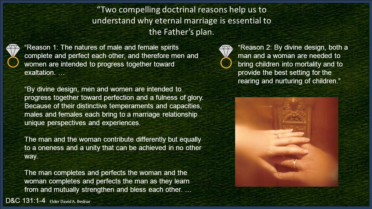 D&C 131:1-4 Elder David A.