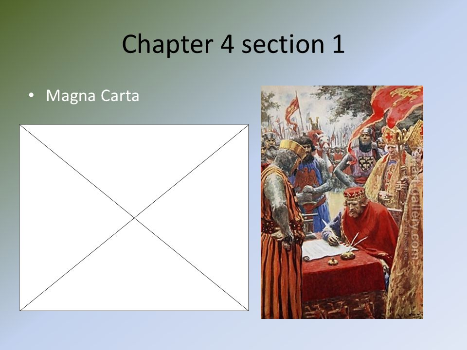 Chapter 4 section 1 Magna Carta