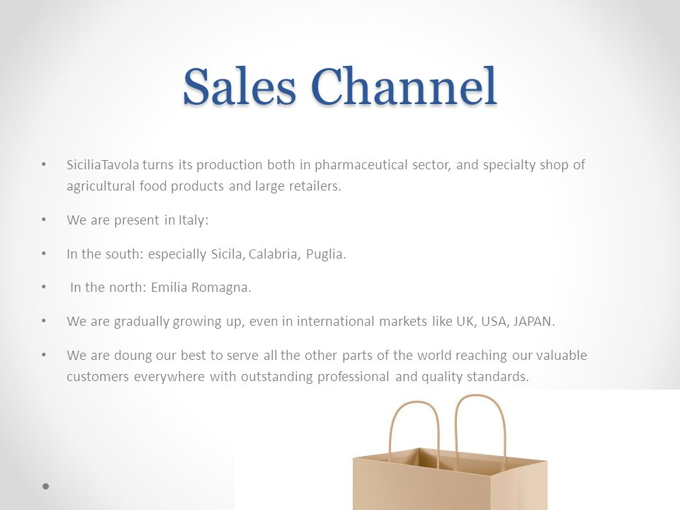 Sales Channel SiciliaTavola turns its production both in pharmaceutical sector, and specialty shop of agricultural food products and large retailers.