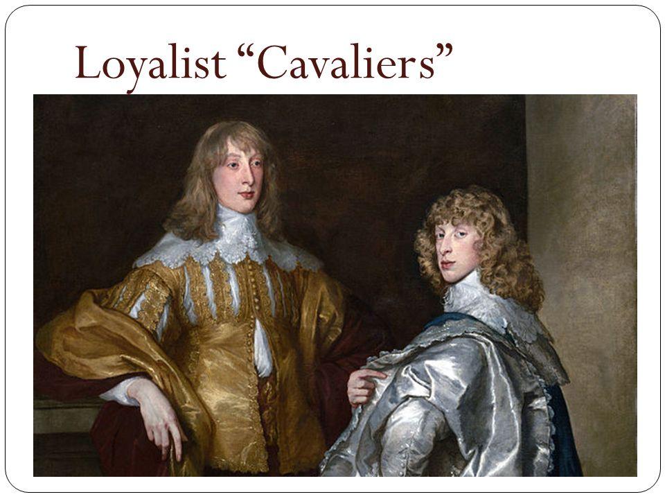 """Loyalist """"Cavaliers"""""""