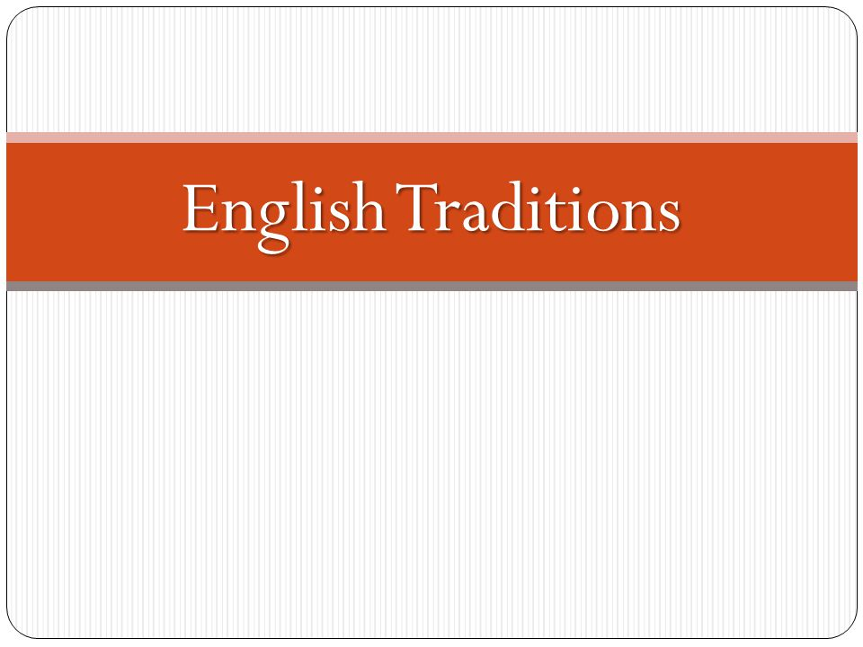 English Traditions