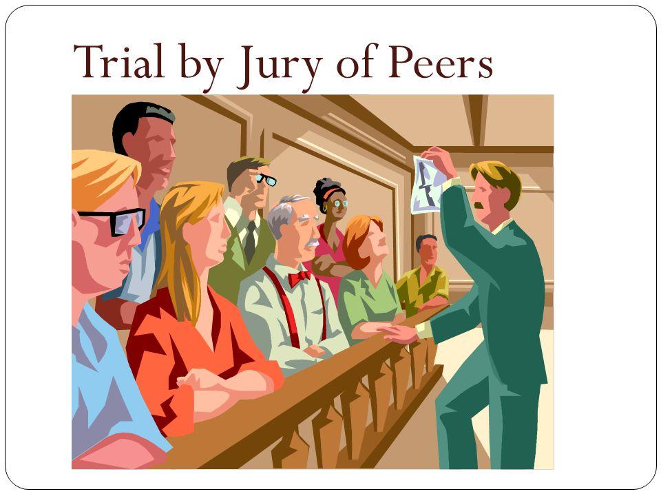 Trial by Jury of Peers