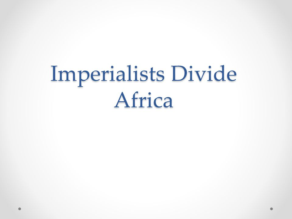 Africa Before Imperialism  Many ethnic groups but few Europeans rule in Africa  African armies and traders kept Europeans out (equal technology, many people)  Rivers were impassable, making it difficult to get inland