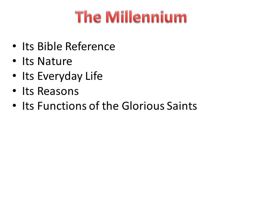 Its Bible Reference Its Nature Its Everyday Life Its Reasons Its Functions of the Glorious Saints
