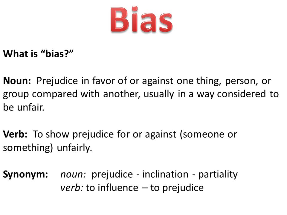 How does your bias develop in you.