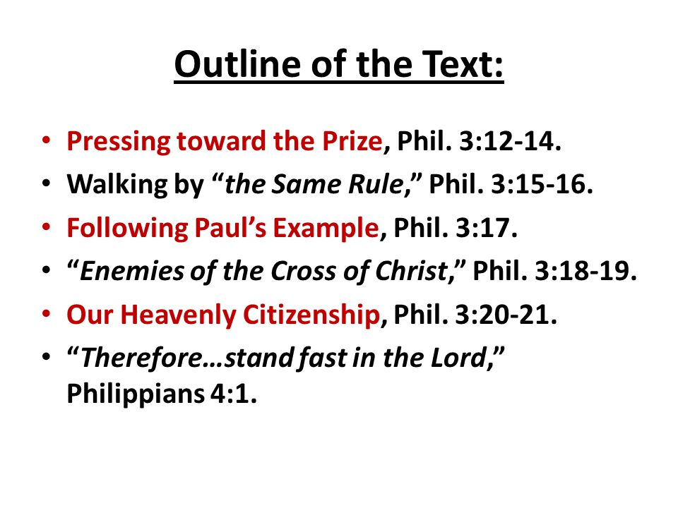 Outline of the Text: Pressing toward the Prize, Phil.