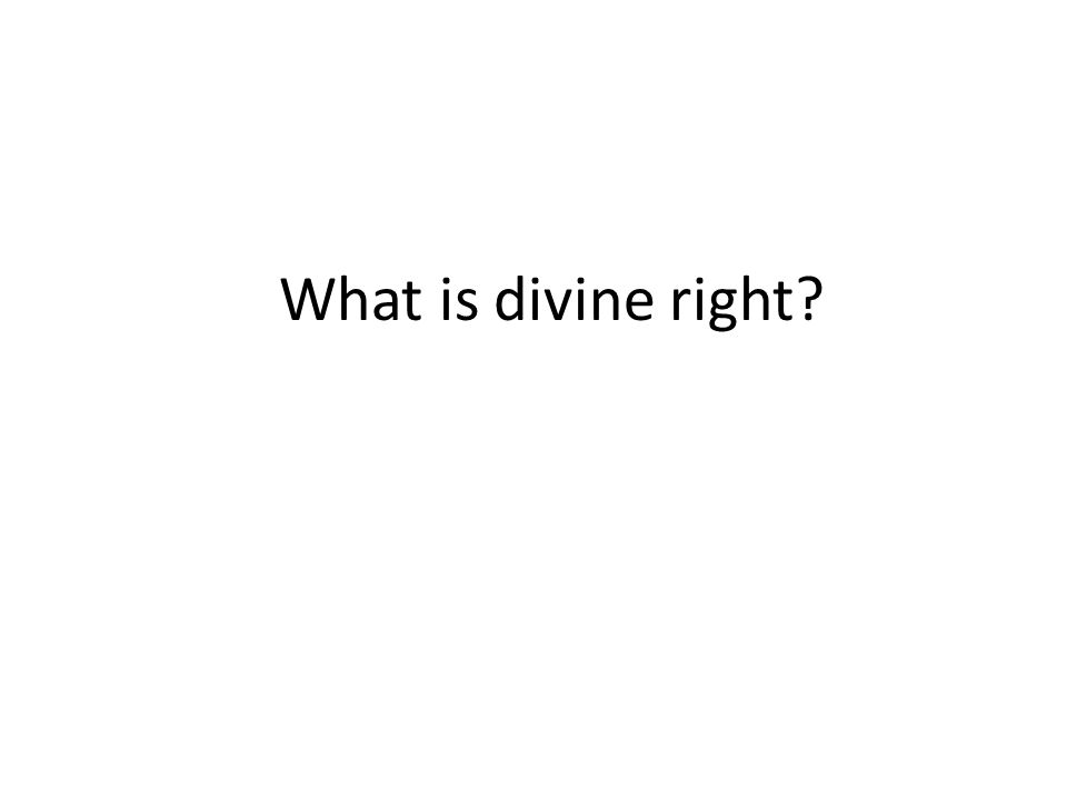 What is divine right?