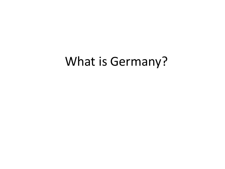 What is Germany?