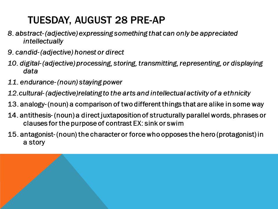 TUESDAY, AUGUST 28 PRE-AP 8.