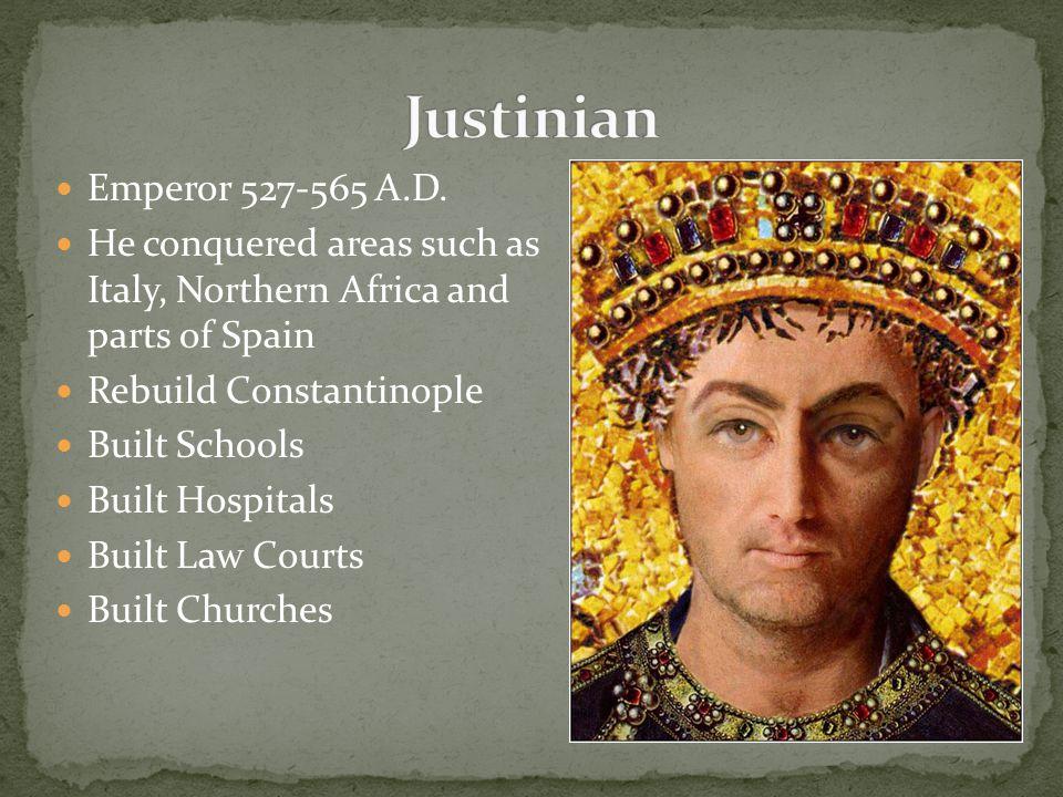 Emperor 527-565 A.D.
