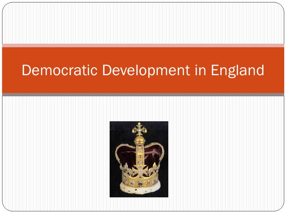 England's Medieval Democratic Developments Henry II Jury System Common law King John Magna Carta (Great Charter) Contract between King and Nobles Governance according to law Due Process of Law Consent of Governed (Parliament)
