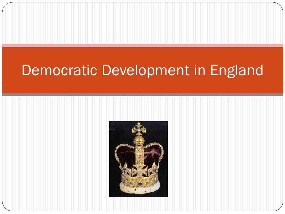 Democratic Development in England