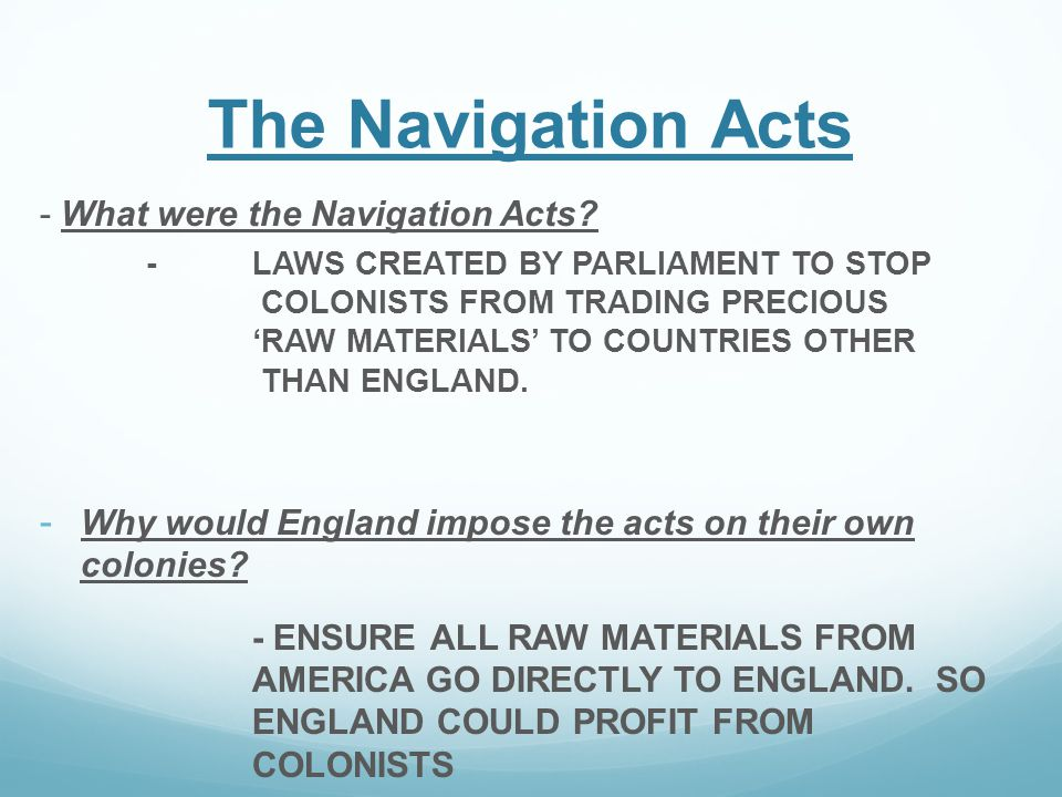 The Navigation Acts - What were the Navigation Acts.
