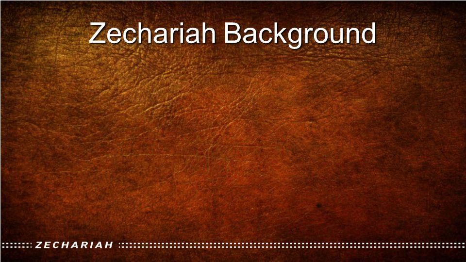 Zechariah Background