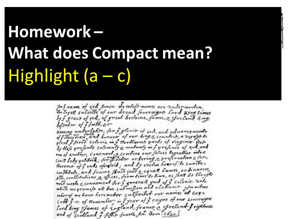 Homework – What does Compact mean? Highlight (a – c)