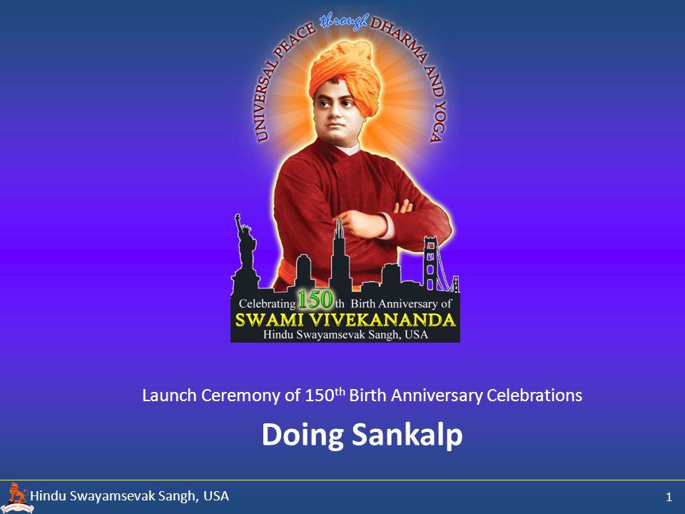 Hindu Swayamsevak Sangh, USA Doing Sankalp Launch Ceremony of 150 th Birth Anniversary Celebrations 1