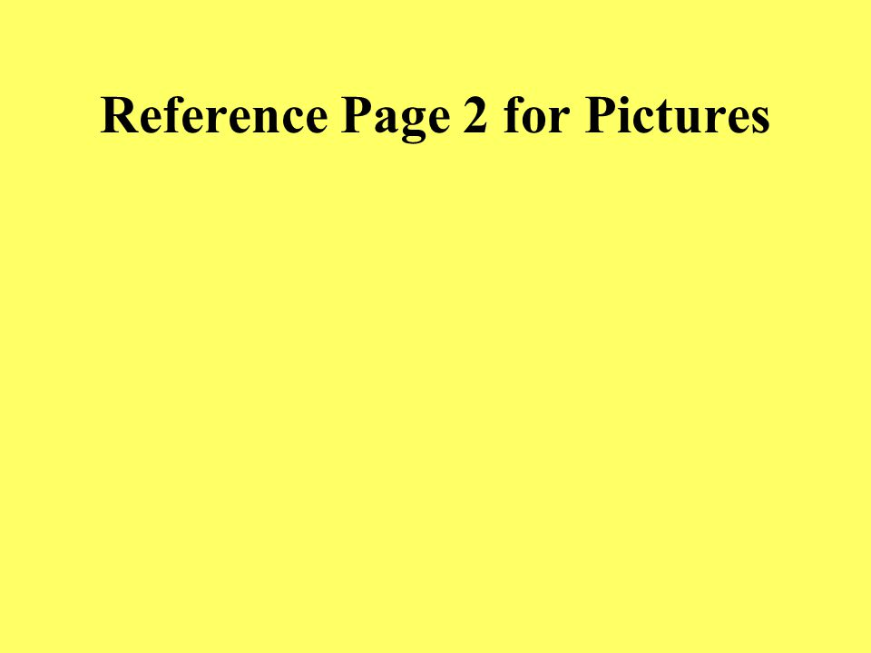 Reference Page 1 for Pictures
