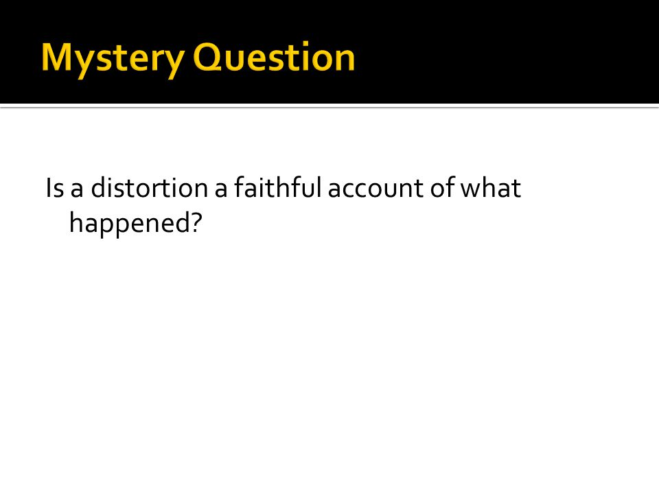 You write one mystery question and one answer.