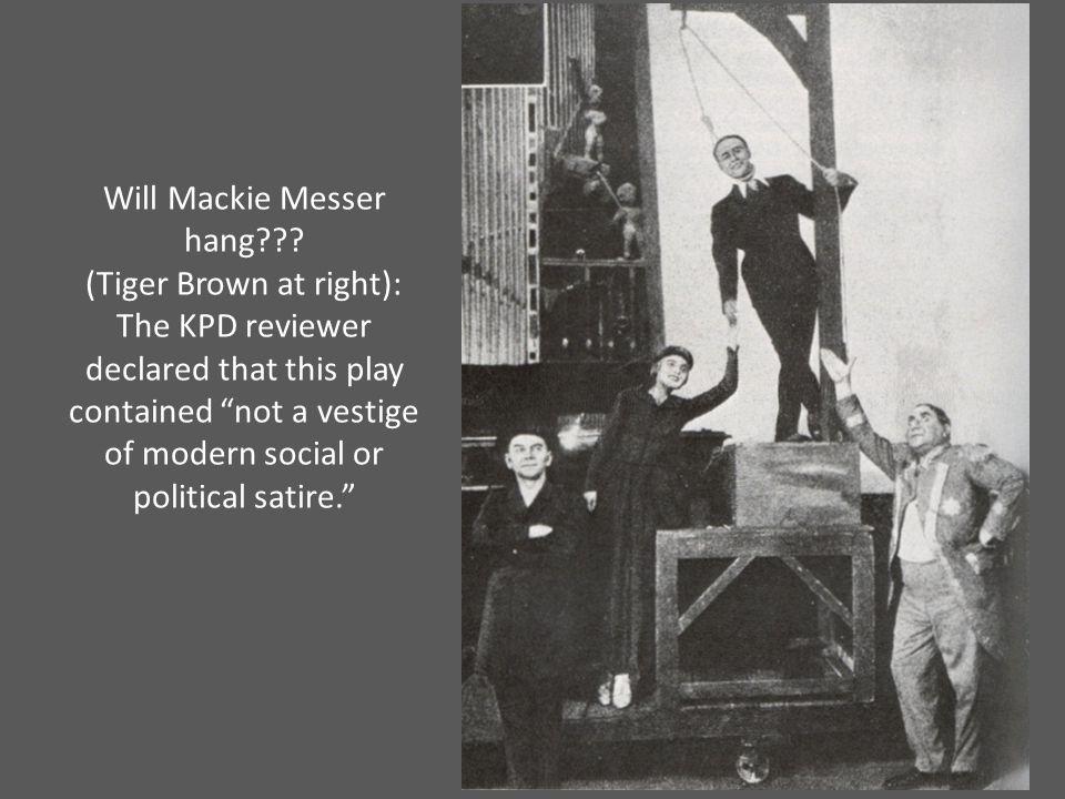 Will Mackie Messer hang??.
