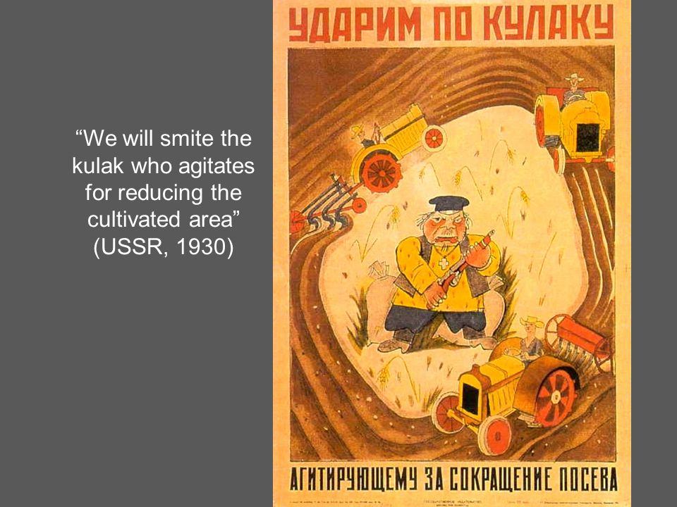 We will smite the kulak who agitates for reducing the cultivated area (USSR, 1930)