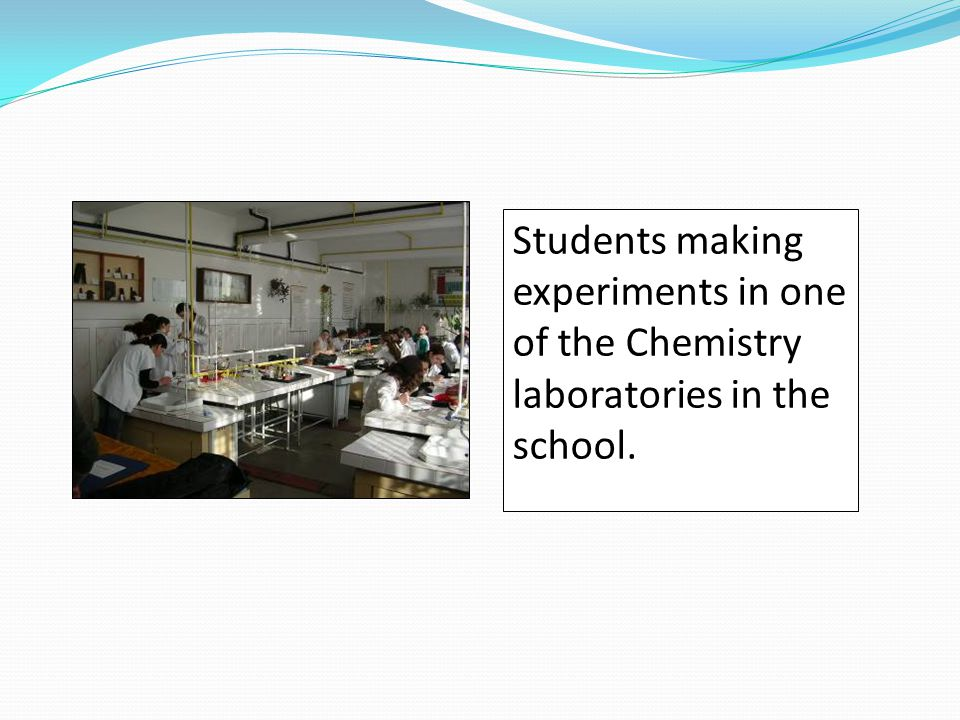 Students making experiments in one of the Chemistry laboratories in the school.