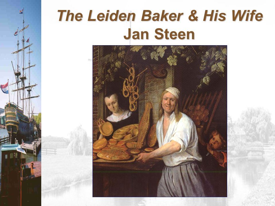 The Leiden Baker & His Wife Jan Steen