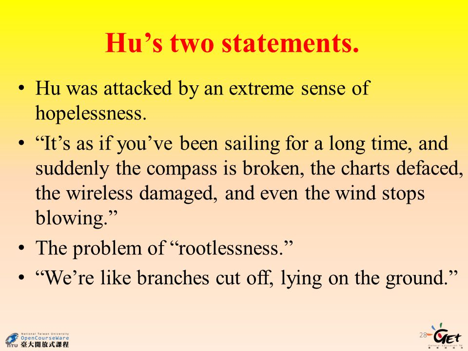 Hu's two statements.Hu was attacked by an extreme sense of hopelessness.