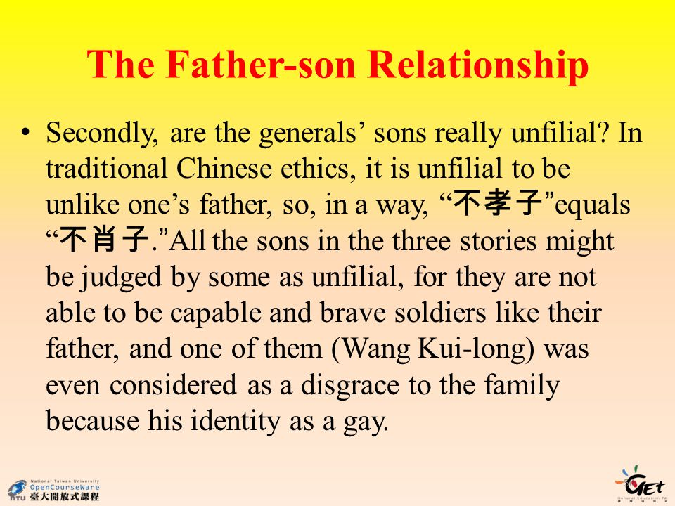 The Father-son Relationship Secondly, are the generals' sons really unfilial.