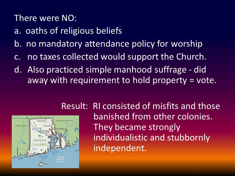 There were NO: a. oaths of religious beliefs b.