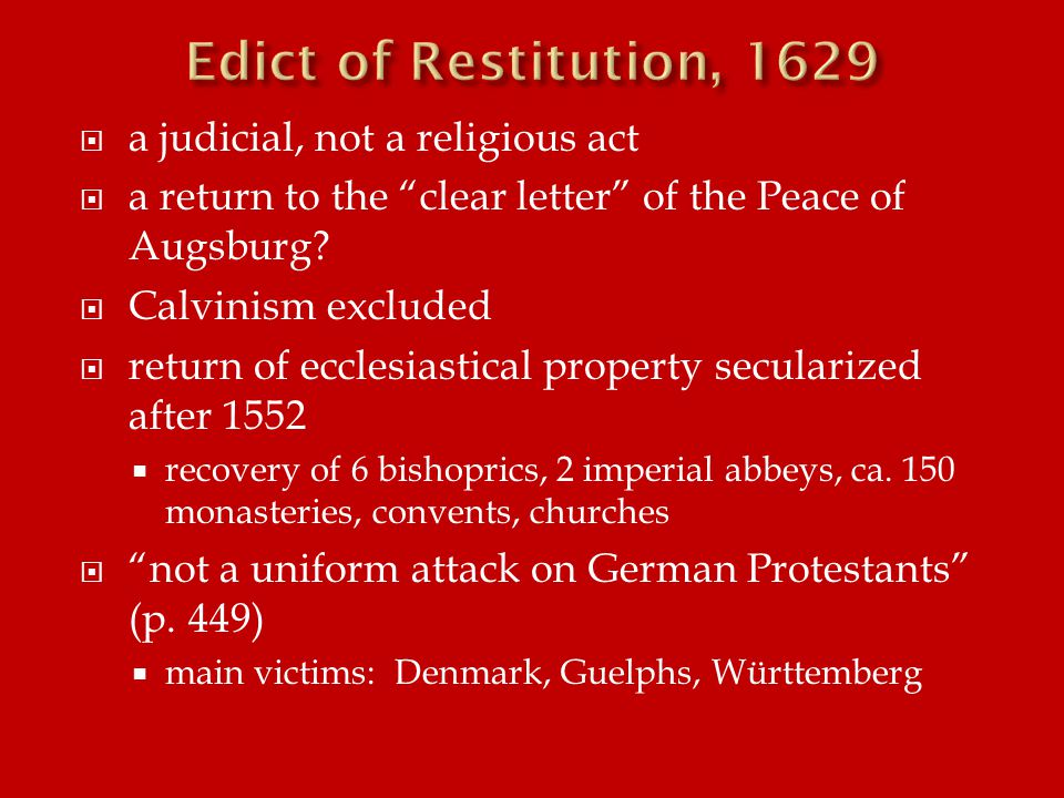  a judicial, not a religious act  a return to the clear letter of the Peace of Augsburg.